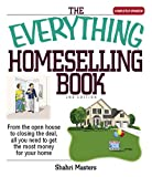 The Everything Homeselling Book: From the Open House to Closing the Deal, All You Need to Get the Most Money for Your Home! (Everything (Business & Personal Finance))