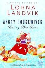 Angry Housewives Eating Bon Bons (Ballantine Reader's Circle)