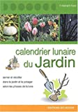echange, troc Fausta Mainardi Fazio - Calendrier lunaire du jardin