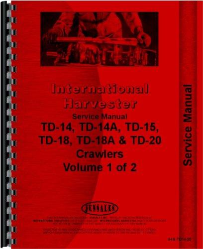 International Harvester TD14 Crawler Service Manual (Series)