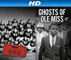 30 for 30 [HD]: Ghosts of Ole Miss [HD]