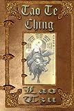 Tao Te Ching: Unabridged Edition