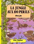 La jungle aux 100 p�rils
