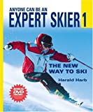 img - for Anyone Can Be an Expert Skier 1: The New Way to Ski (Includes Bonus DVD) book / textbook / text book