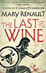 The Last of the Wine: A Virago Modern...