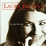 echange, troc Laura Pausini - Le Cose Che Vivi