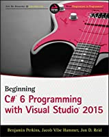Beginning C# 6.0 Programming with Visual Studio 2015 Front Cover