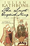 The Last English King Julian Rathbone