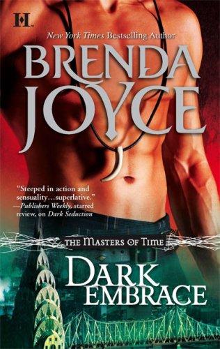 Dark Embrace (Masters of Time), Brenda Joyce