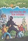 La Noche de Los Ninjas (Casa del Arbol) (Spanish Edition)