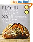 Flour Water Salt Yeast: The Fundament...