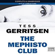 The Mephisto Club (       UNABRIDGED) by Tess Gerritsen Narrated by Lorelei King