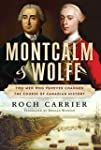 Montcalm and Wolfe: The Dual Biograph...