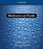 Mechanics of Fluids, SI Version (049543857X) by Potter, Merle C.