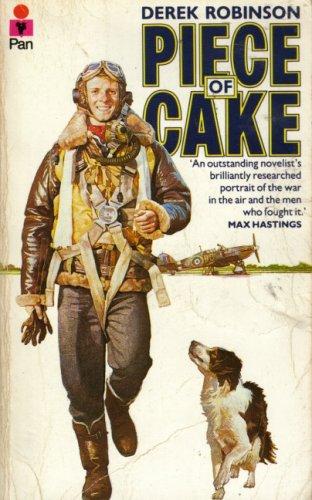 Derek Robinson S Piece Of Cake