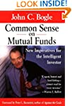 Common Sense on Mutual Funds: New Imp...