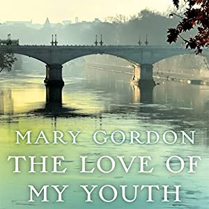 The Love of My Youth Audiobook