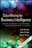 img - for Data Mining for Business Intelligence: Concepts, Techniques, and Applications in Microsoft Office Excel with XLMiner book / textbook / text book