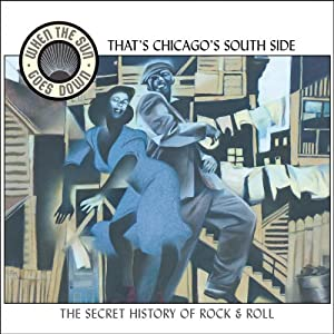 Various Artists - When The Sun Goes Down 3: That's Chicago's South Side
