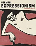 img - for German Expressionism: The Graphic Impulse by Starr Figura (2011-03-21) book / textbook / text book