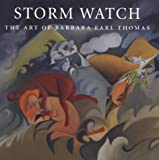 img - for Storm Watch: The Art of Barbara Earl Thomas (Jacob Lawrence Series on American Artists) book / textbook / text book