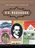 The Complete Lyrics of P. G. Wodehouse