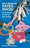 Self-Working Paper Magic: 81 Foolproof Tricks (Dover Magic Books)