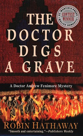 Doctor Digs a Grave, ROBIN HATHAWAY