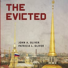 The Evicted Audiobook by John A. Oliver, Patricia L. Oliver Narrated by James C. Lewis