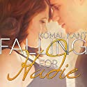 Falling for Hadie: With Me, Book 2 (       UNABRIDGED) by Komal Kant Narrated by Nelson Hobbs, Carly Robins