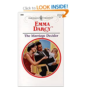 The Marriage Decider (Harlequin Presents, 2020) Emma Darcy