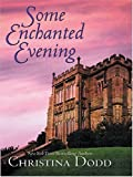 Some Enchanted Evening (0786267887) by Christina Dodd