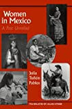 Women in Mexico: A Past Unveiled (LLILAS Translations from Latin America Series)