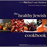 The Healthy Jewish Cookbook: 100 Delicious Recipes from Around the World