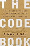 img - for The Code Book: The Science of Secrecy from Ancient Egypt to Quantum Cryptography book / textbook / text book