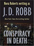 Conspiracy in Death (Thorndike Famous Authors)