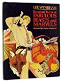 Russian tales of fabulous beasts and marvels (0819303038) by Lee Wyndham