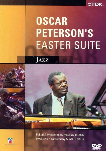 Oscar Peterson: Easter Suite [DVD]
