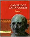 Cambridge Latin Course 1 Student's Book (0521635438) by Cambridge School Classics Project