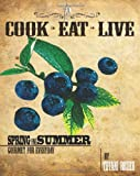 img - for Cook Eat Live: Spring and Summer book / textbook / text book