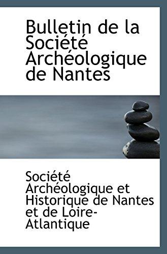 Bulletin de la Société Archéologique de Nantes