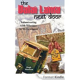The Dalai Lama Next Door: Volunteering with Tibetans in McLeodganj (English Edition)