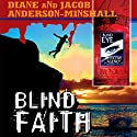 Blind Faith (       UNABRIDGED) by Diane Anderson-Minshall, Jacob Anderson-Minshall Narrated by Aiko Nakasone