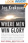 Where Men Win Glory: The Odyssey of P...
