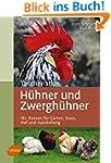 Taschenatlas Hühner und Zwerghühner:...