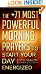 Prayer: The +71 Most Powerful Morning...