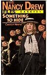 Something to Hide (Nancy Drew Files)