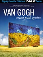 Van Gogh: A Brush with Genius [HD]