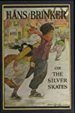 Hans Brinker or the Silver Skates (The Winston Bookshelf)
