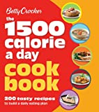Betty Crocker 1500 Calorie a Day Cookbook (Betty Crocker Books)